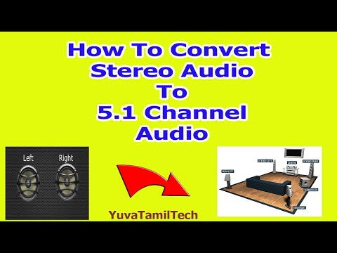 How To convert MP3 Audio To 5.1 Channel Audio file In Tamil | TFM Audio Too l YuvaTamilTech
