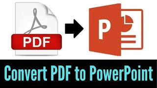 How to Convert PDF Document into PPT 2018 | Convert PDF to PowerPoint | Simple Method