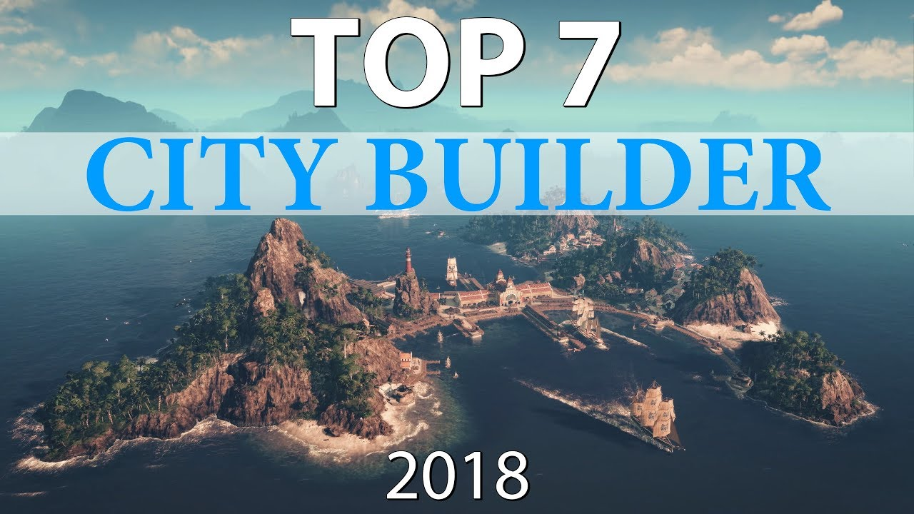 Best City Building Games 2020.Top 7 Best City Builder Games Of 2018