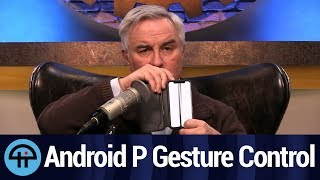 Android P Gesture Control