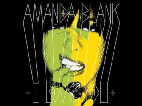 Amanda Blank - Big Heavy *HQ*