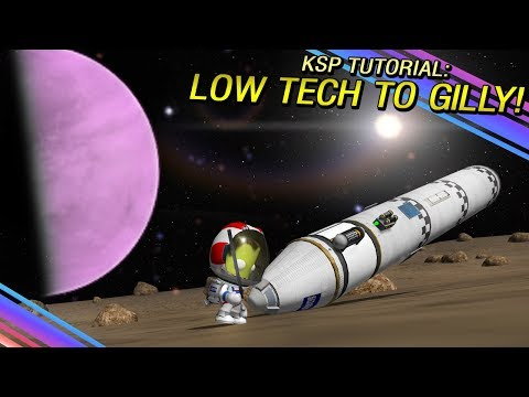 KSP: EASY Interplanetary Guide - Low Tech To Gilly!