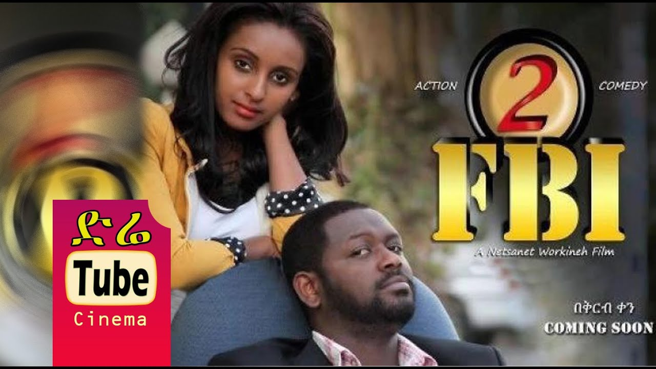 Download FBI Part 2 - Full Amharic Film from DireTube Cinema