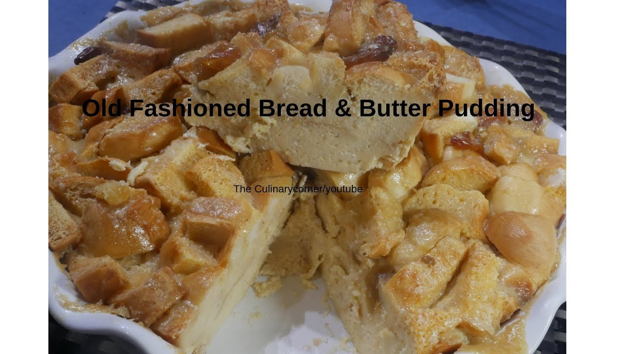 Old Fashioned Bread Pudding Youtube