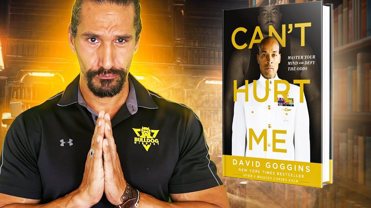 Can U0026 39 T Hurt Me By David Goggins  Book Review