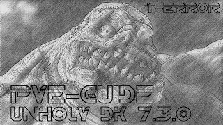 Гайд по анхоли дк 7.3.0 PvE. Guide Unholy dk
