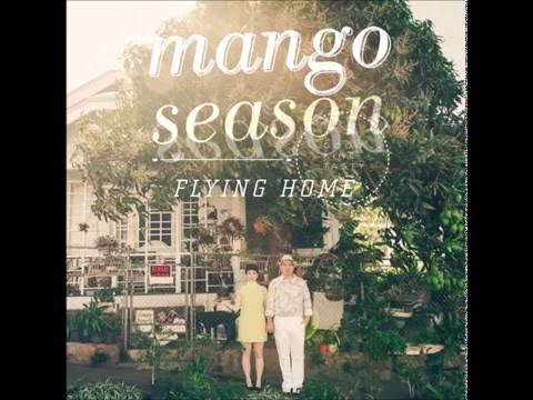 Mango Season - Ku'u Ipo I Ka He'e Pu'e One (Princess Miriam Likelike)