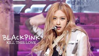블랙핑크(BLACKPINK) - Kill This Love # 교차편집(Stage mix) KPOP 무대영상 [1440P]
