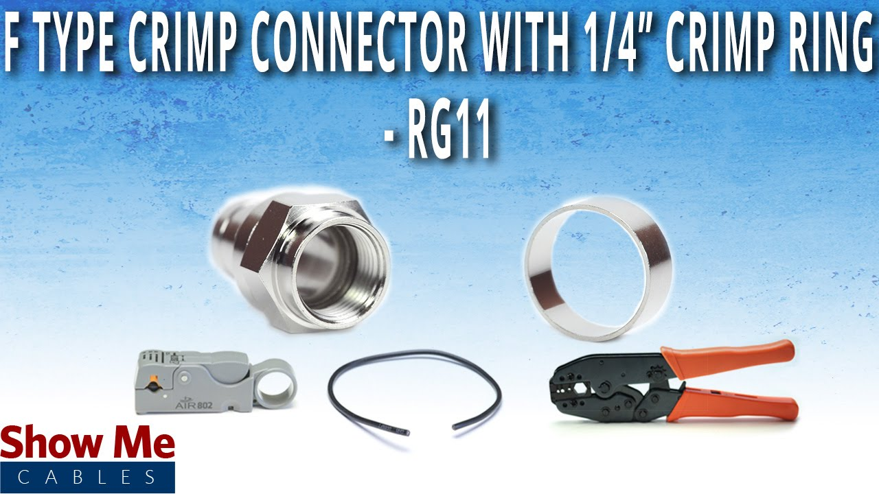 How To Install F-Type Crimp Connector With 1/4\