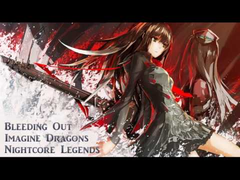 [Nightcore] Imagine Dragons - Bleeding Out {REQUEST}