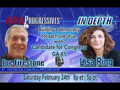 Joe Firestone  - A conversation with Lisa Ring, Candidate for Congress, GA 01