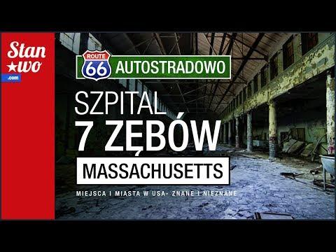 Szpital Siedmiu Zębów - Massachusetts - Autostradowo #7