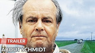 Video About Schmidt 2002 Trailer HD | Jack Nicholson | Hope Davis download MP3, 3GP, MP4, WEBM, AVI, FLV Agustus 2018