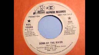 "Neil Young - ""Down By the River"" (mono 45rpm single edit)"