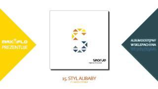 Skorup - 15 Styl Alibaby ft. Mass Cypher (PIĘKNA POGODA) prod. !koS