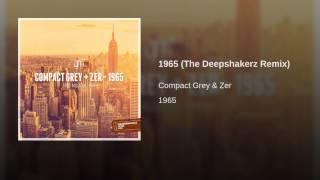 1965 (The Deepshakerz Remix) Thumbnail