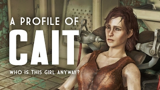 A Profile of Cait - Who is She Anyway? - Fallout 4 Lore thumbnail