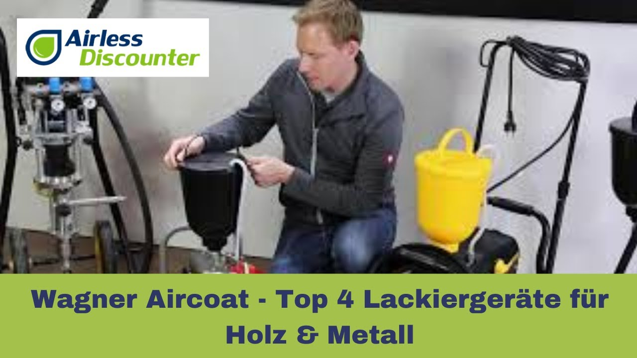 Wagner Aircoat - Top 4 Lackiergeräte für Holz & Metall