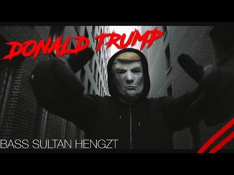 BASS SULTAN HENGZT  ✖️ 🇺🇸 DONALD TRUMP 🇺🇸 ✖️[ official Video ] prod. by Hitnapperz