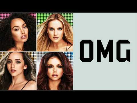Little Mix ~ OMG (Lyrics Music Video + Pictures)