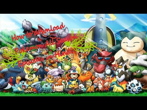 Download How to download Pokemon all Season Episodes in Hindi
