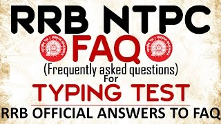 RRB NTPC FAQ FOR TYPING SKILL TEST