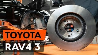 How to replace Brake rotors kit on TOYOTA RAV 4 III (ACA3_, ACE_, ALA3_, GSA3_, ZSA3_) - video tutorial
