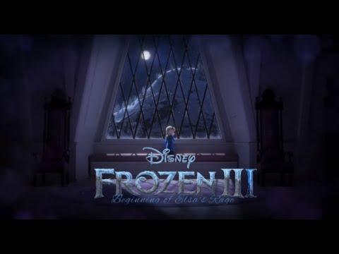 Download Frozen 3 Official Trailer - The Beginning of Elsa's Rage - [Fan Edit]