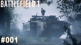 BATTLEFIELD 1 | #001 Durch Morast und Blut | Let's Play Battlefield 1 (Deutsch/German)