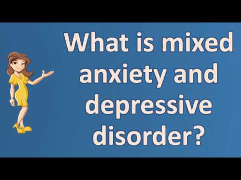 what-is-mixed-anxiety-and-depressive-disorder-?-|top-answers-about-health
