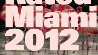 Defected Presents Most Rated Miami 2012