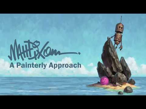 How to Approach Digital Painting- A Painterly Approach by Matt Dixon