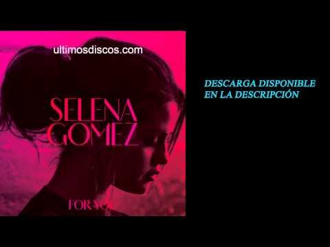 Selena Gomez – For You [320kbps] [ULD] [UL]