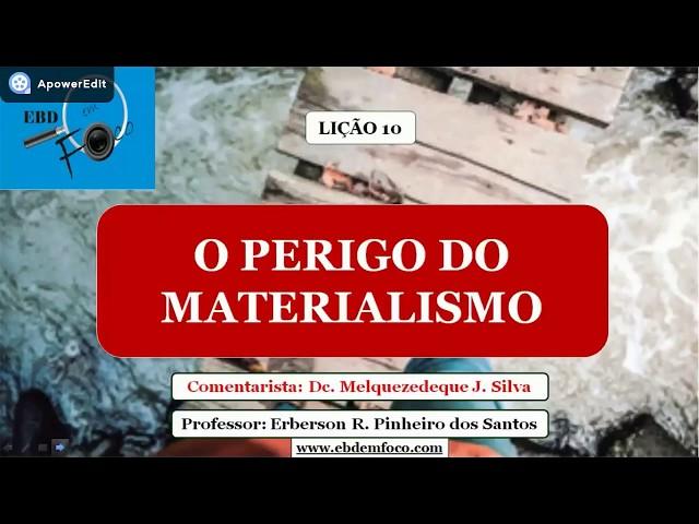 Lição 10 - O perigo do materialismo