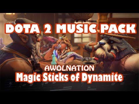 Dota 2 NEW MUSIC PACK - Magic Sticks Of Dynamite - AWOLNATION