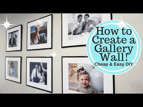 How To Create A LARGE GALLERY WALL Under $50!! Cheap & Easy DIY