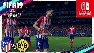 FIFA 19 (Nintendo Switch) UEFA CHAMPIONS LEAGUE - ATL. MADRID vs B. DORTMUNT