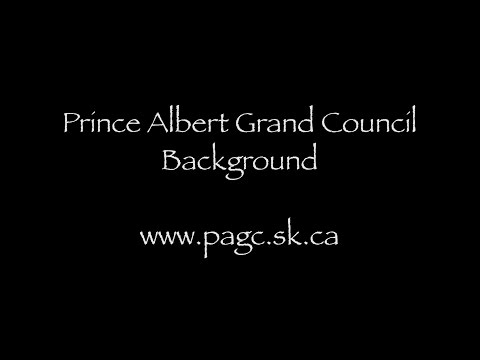 1_Prince Albert Grand Council: Background