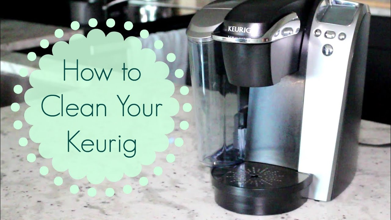 How to Clean a Keurig Coffeemaker  YouTube