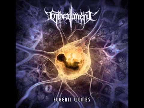 Enthrallment - Eugenic Wombs (Full Album)