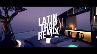 Latin Trap Remix