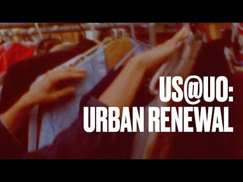 Urban Renewal — US@UO