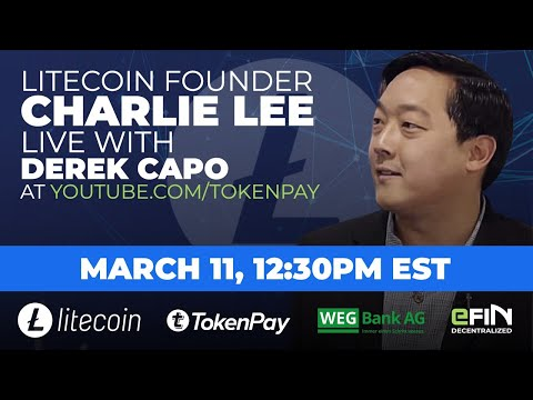 [LIVE] Litecoin Founder Charlie Lee and TokenPay CEO Derek Capo Give Partnership Updates