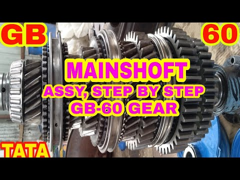 Mainshoft Assy  Step By Step Tata GB-60 Gear, #mechanicgyan
