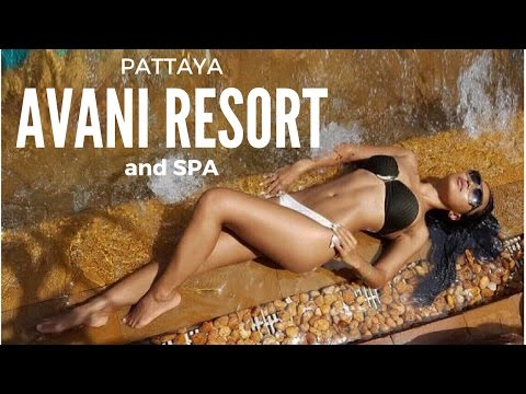 PATTAYA : Review of AVANI Resort and Spa