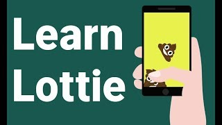 Gambar cover Learn Lottie: React Native Animations for iOS and Android - All Steps, End-to-end