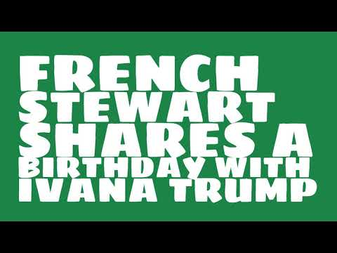 Who does French Stewart share a birthday with?