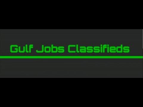 Gulf Jobs Classifieds   Saudi Arabia Jobs   Dubai Jobs   Qatar Jobs  
