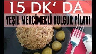 15 Dk'da Akşam Yemeği - Ne Yemek Pişirsem - Mercimekli Bulgur Pilavı