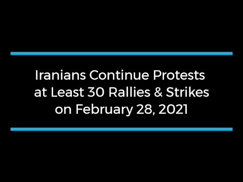 Iranians Continue Protests; at Least 30 Rallies and Strikes on February 28
